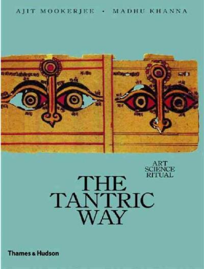 Tantric Way : Art, Science, Ritual