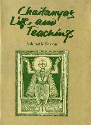Chaitanya's Life and Teachings