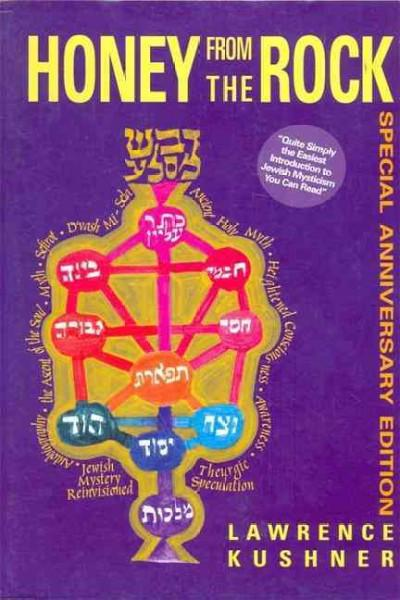 Honey from the Rock : An Introduction to Jewish Mysticism