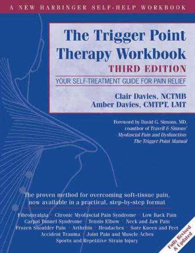 Trigger Point Therapy : Your Self-Treatment Guide for Pain Relief
