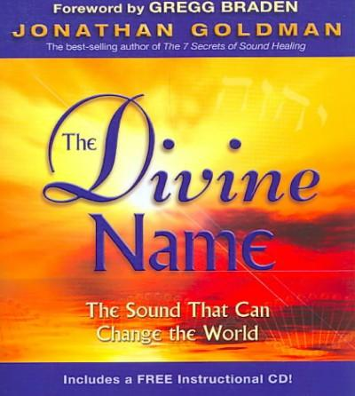 Divine Name : The Sound That Can Change the World