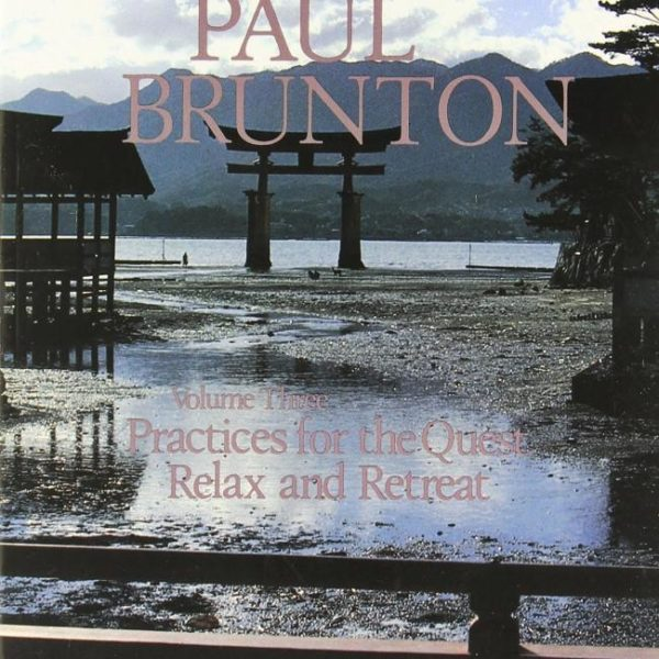 Practices for the Quest/Relax and Retreat