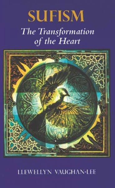 Sufism : The Transformation of the Heart