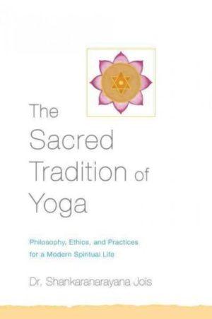 Sacred Tradition of Yoga