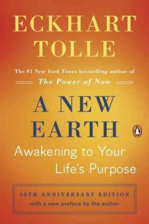 New Earth : Awakening to Your Life's Purpose