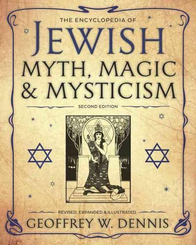 Encyclopedia of Jewish Myth, Magic and Mysticism