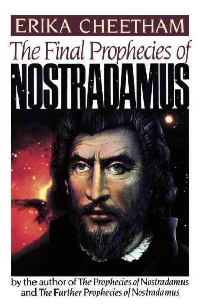 Final Prophecies of Nostradamus