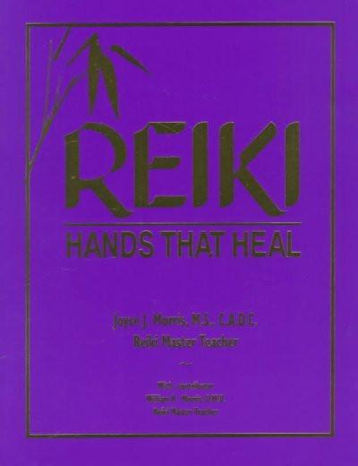 Reiki : Hands That Heal