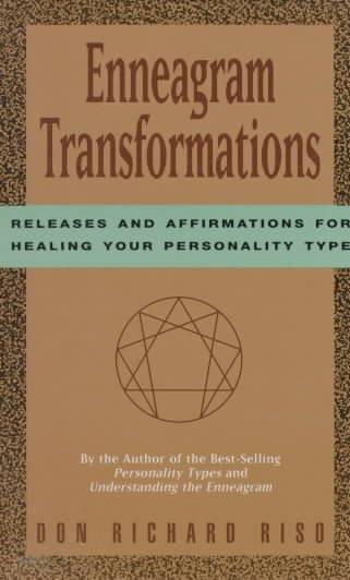 Enneagram Transformations : Releases and Affirmations for Healing Your Personality Type