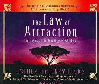 Law of Attraction : The Basics of the Teachings of Abraham