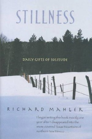Stillness : Daily Gifts of Solitude