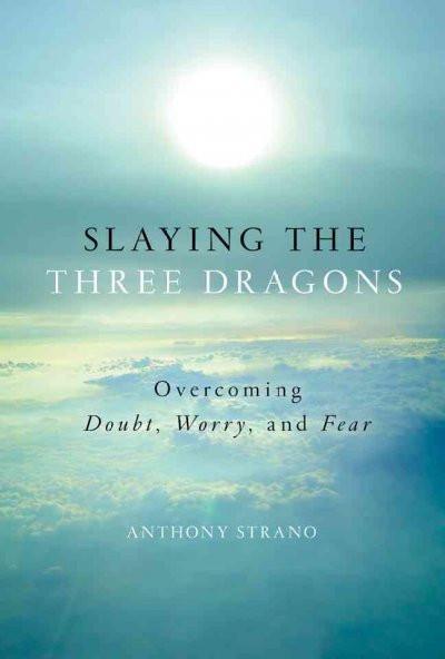 Slaying the Three Dragons