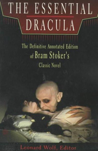 Essential Dracula/Including the Complete Novel by Bram Stoker