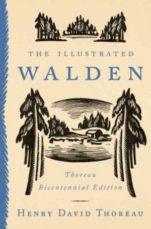 Illustrated Walden : Thoreau Bicentennial Edition