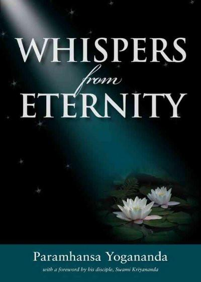 Whispers from Eternity : A Book of Answered Prayers