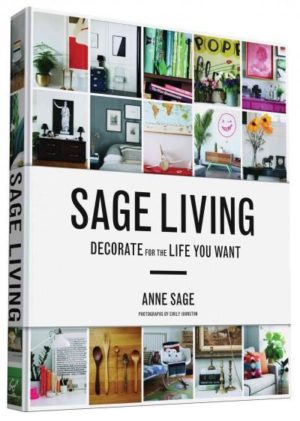 Sage Living : Decorate for the Life You Want