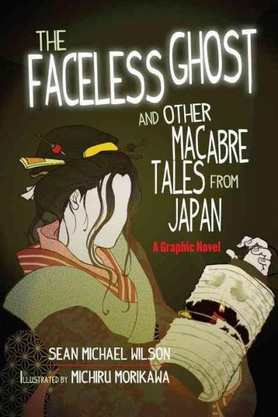Faceless Ghost and Other Macabre Tales from Japan
