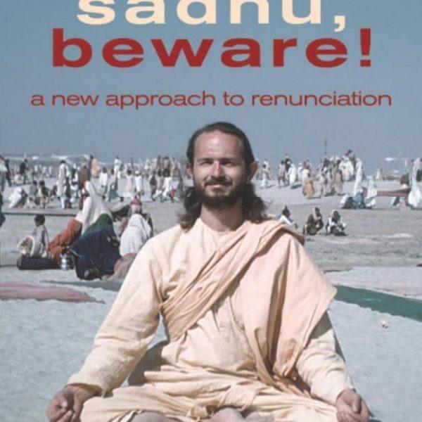 Sadhu Beware