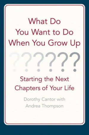 What Do You Want to Do When You Grow Up