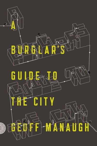 Burglar's Guide to the City
