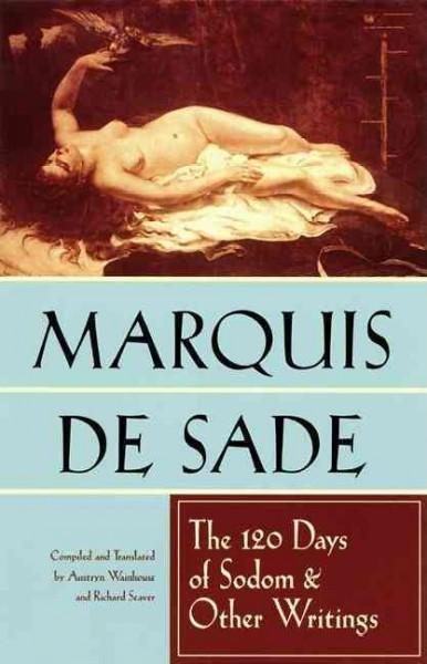 120 Days of Sodom and Other Writings
