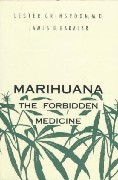 Marijuana, the Forbidden Medicine