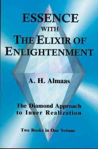 Essence With the Elixir of Enlightenment : The Diamond Approach to Inner Realization