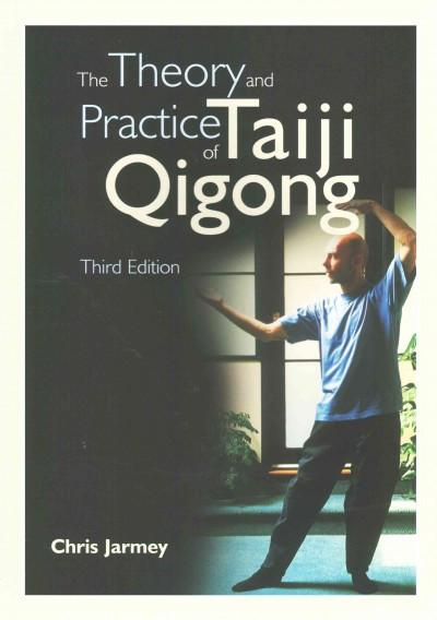 Theory and Practice of Taiji Qigong