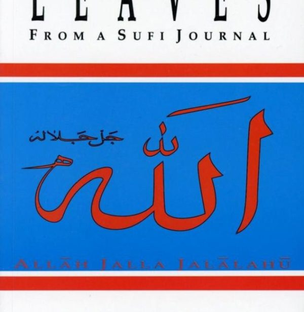 Leaves from a Sufi Journal