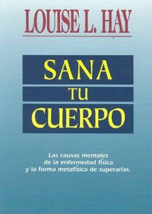Sana Tu Cuerpo / Heal Your Body