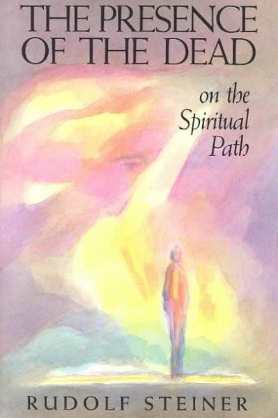 Presence of the Dead on the Spiritual Path