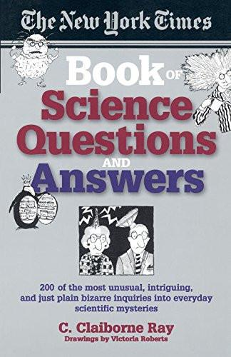 New York Times Book Of Science Questions & Answers