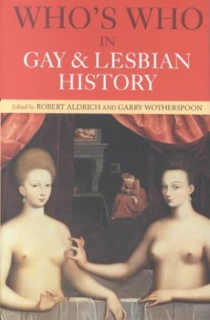 Who's Who in Gay and Lesbian History