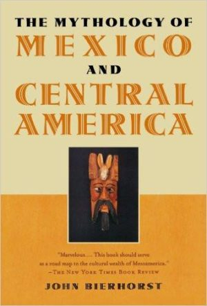 Mythology of Mexico and Central America