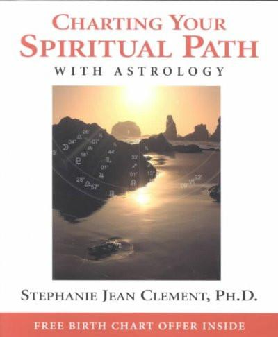 Charting Your Spiritual Path With Astrology