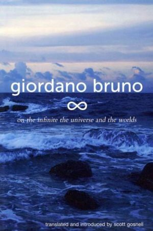 On the Infinite, the Universe, & the Worlds / De i'Infinito, universe, e Mondi