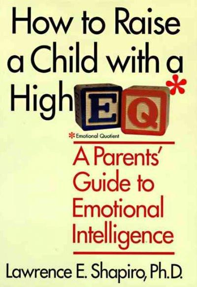 How to Raise a Child With a High E.Q