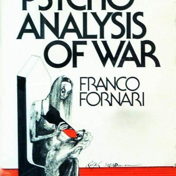 Psychoanalysis of War