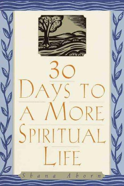 30 Days to a More Spiritual Life