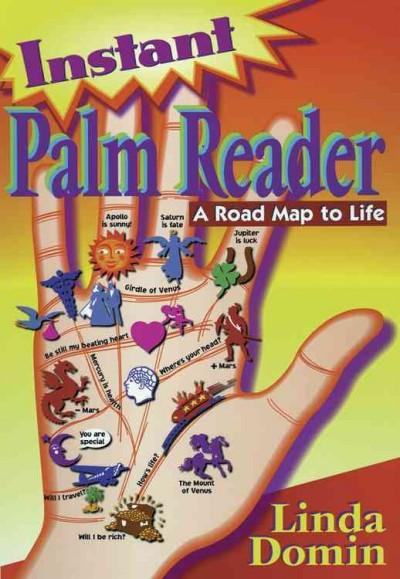 Instant Palm Reader : A Roadmap to Life