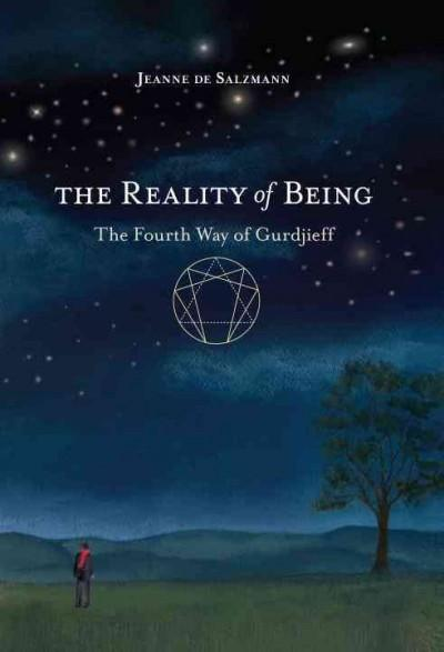 Reality of Being : The Fourth Way of Gurdjieff