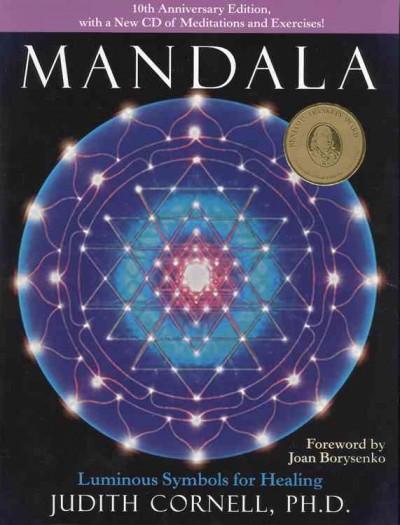 Mandala : Luminous Symbols for Healing