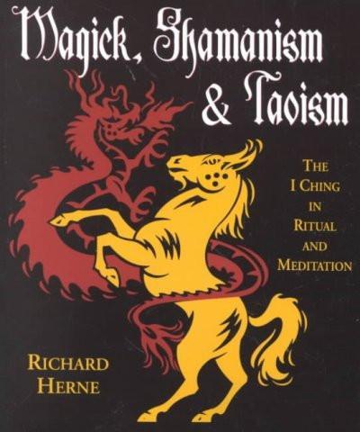 Magick, Shamanism & Taoism