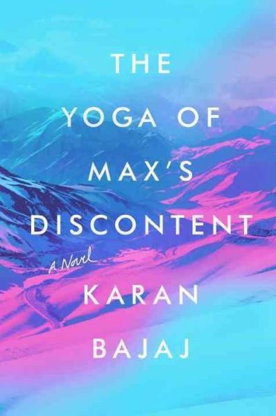 Yoga of Max's Discontent