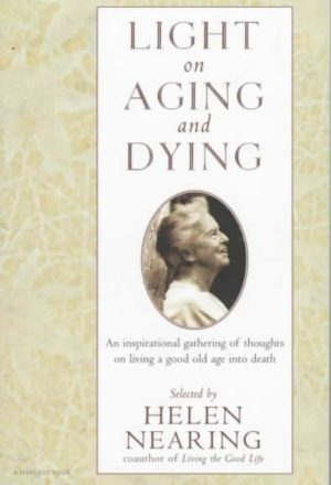 Light on Aging and Dying