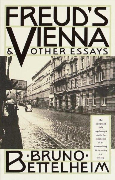 Freud's Vienna & Other Essays
