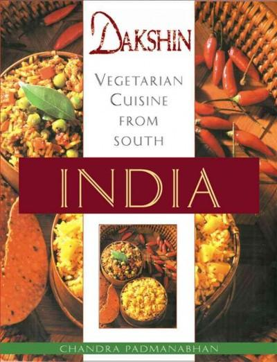 Dakshin : Vegetarian Cuisine from South India