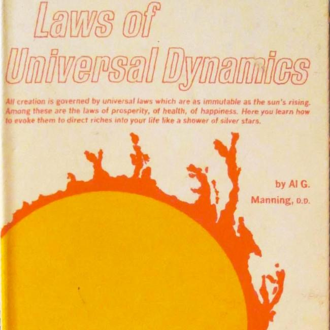 Miraculous Laws of Universal Dynamics