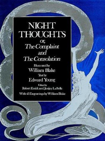 Night Thoughts or the Complaint and the Consolation