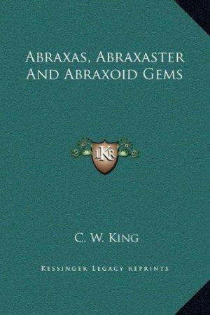 Abraxas, Abraxaster and Abraxoid Gems
